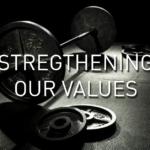 Strengthening Our Values